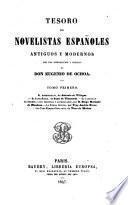 Tesoro de novelistas espanoles antiguos y modernos con una introduccion y noticias de Eugenio de Ochoa
