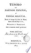 Tesoro del Paranaso Español ó Poesias selectas desde el tiempo de Juan de Mena basta el fin del siglo XVIII