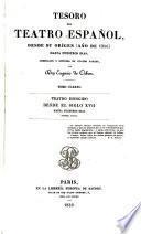 Tesoro del teatro español, desde su origen (año de 1356) hasta nuestros dias