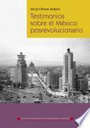Testimonios sobre el México posrevolucionario