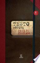 Testo yonqui (Edición española)