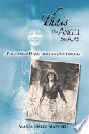 Thais Un Angel Sin Alas