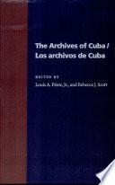 The Archives of Cuba