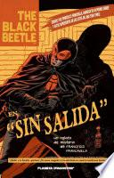 The Black Beetle Sin salida