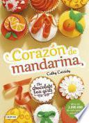 The Chocolate Box Girls. Corazón de mandarina