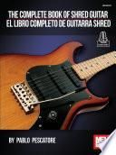 The Complete Book of Shred Guitar - El Libro Completo de Guitarra Shred