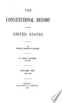 The constitutional history of the United States