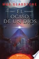 The Craft Sequence. El ocaso de un dios