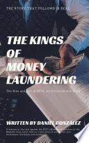 THE KINGS OF MONEY LAUNDERING
