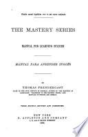 The Mastery Series, Manual for Learning Spanish ...