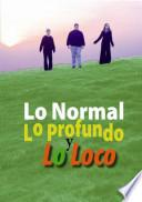 The Normal the Deep and the Crazy Spanish