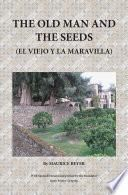 The Old Man and The Seeds