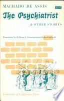 The Psychiatrist, and Other Stories