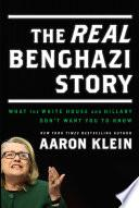 The REAL Benghazi Story