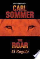 The Roar / El Rugido Bilingual (English & Spanish)