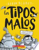 The tipos malos en combustible intergaláctico (The Bad Guys in Intergalactic Gas)