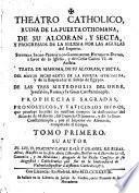 Theatro Catolico, Ruina de la Puerta Othomana de su Alcoran y Secta...