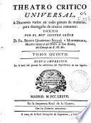 Theatro critico universal ú [sic] Discursos varios en todo género de materias para desengaño de errores comunes