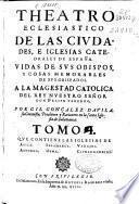 Theatro eclesiastico de las ciudades e iglesias catedrales de España