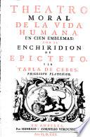 Theatro moral de la vida humana, en cien emblemas