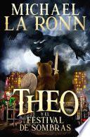 Theo y el festival de sombras