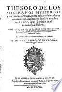 Thesoro de los soberanos mysterios y excelencias divinas que se hallan en las 3 letras consonantes del nombre de Jesus segun de escrive en et texto original hebreo