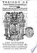 Thesoro de varias poesias. Compuesto por Pedro de Padilla. Dirigido a don Luys Enriquez Almirante de Castilla, ..