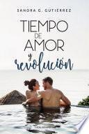 Tiempo de amor y revolución