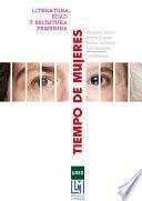 TIEMPO DE MUJERES: LITERATURA, EDAD Y ESCRITURA FEMENINA