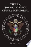 Tierra, Joven, Dorado, Guinea Ecuatorial