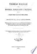 Tierras baldias o sea historia, explicacion i defensa de los contratos sobres enajenacion de tierras baldias, i amortizacion de la deuda nacional esterior, etc