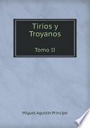 Tirios y Troyanos