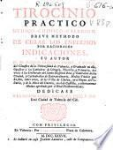 Tirocinio practico medico-chimico-Galenico. Breve methodo de curar los enfermos por racionales indicaciones
