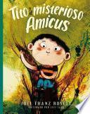Tito y el msiterioso Amicus