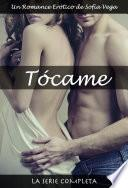 Tócame - La Serie Completa