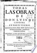 Todas las obras de don Luis de Gongora en varios poemas