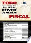Todo lo que usted debe saber acerca del costo de ventas fiscal