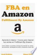 Todo sobre Amazon FBA