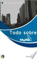 Todo sobre MySQL