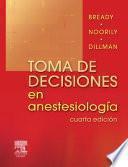 Toma de decisiones en anestesiología