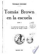 Tomás Brown en la escuela