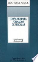 Tomás Morales: Formador de minorías