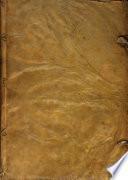 Tomo quarto de cinco que contienen las Homilias sobre los Euangelios de la Quaresma