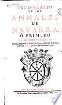 Tomo quarto de los Annales de Navarra, ó primero de su segunda parte