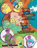 Tony En El País De Tortugolandia/ Tony in the Land of Turtleville