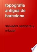 topografia antigua de barcelona