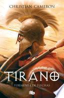 Tormenta de flechas (Saga Tirano 2)