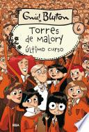 Torres de Malory 6. Último curso