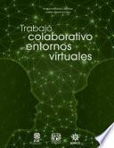 Trabajo colaborativo en entornos virtuales