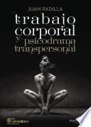 Trabajo corporal y psicodrama transpersonal